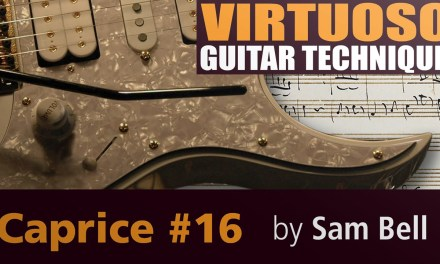 Virtuoso Guitar techniques | Paganini's Caprice #16 | Guitar Lesson