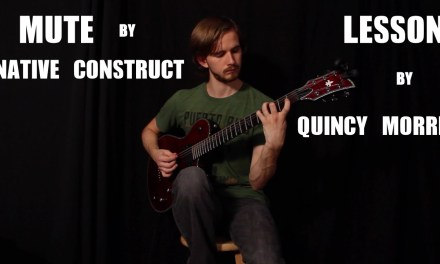"""How to Play """"Mute"""" by Native Construct (Guitar Lesson)"""