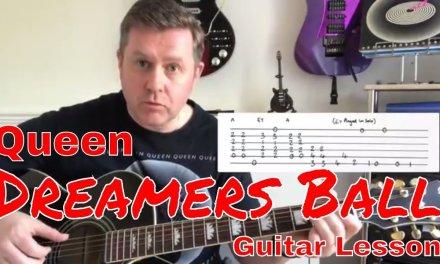 Queen – Dreamers Ball – Guitar Lesson (Guitar Tab)