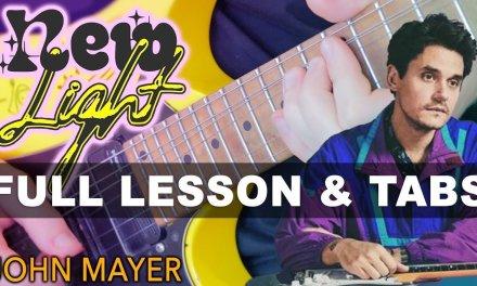 John Mayer – New Light Guitar Lesson With Darryl Syms   Easy Beginner Tutorial
