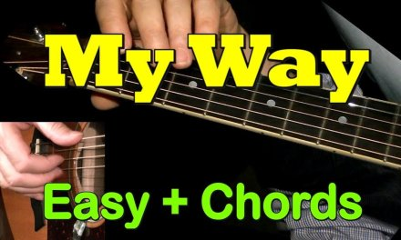 MY WAY (Sinatra): Easy Guitar Cover, CHORDS + TAB by GuitarNick