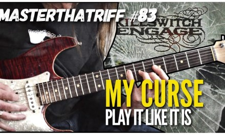 """My Curse"" by Killswitch Engage – Riff Guitar Lesson w/TAB – MasterThatRiff! 83"