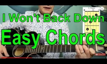 I Won't Back Down With Easy Chords Guitar Lesson.