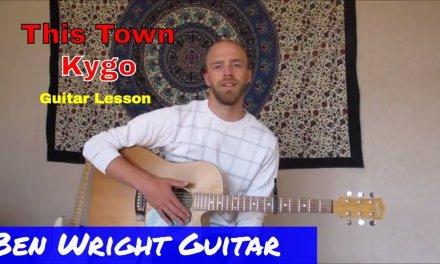This Town – Kygo ft. Sasha Sloan – Guitar Lesson (SL44)