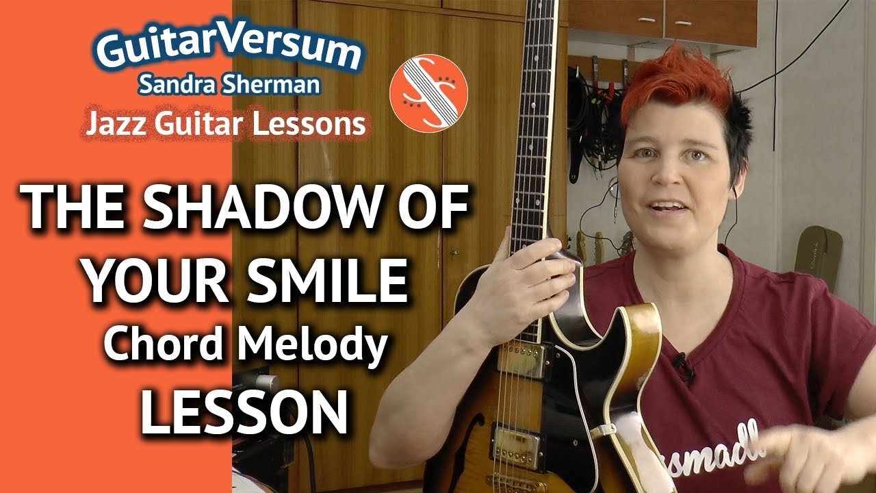 The Shadow Of Your Smile Chord Melody Lesson Guitar Tutorial