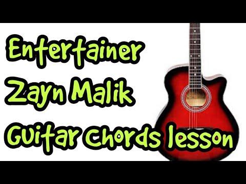 Entertainer Zayn Malik Guitar Chords Lesson by Sabir | The Glog