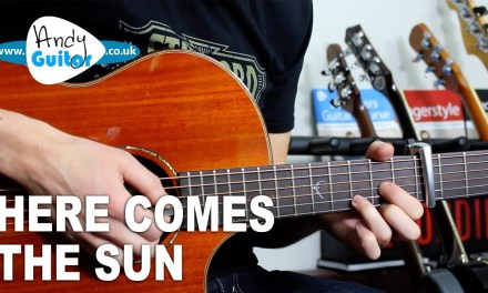 Here Comes The Sun – The Beatles Acoustic Guitar Lesson Tutorial