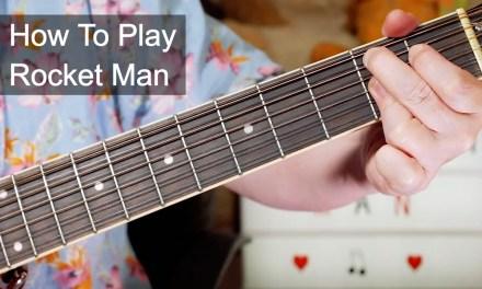 'Rocket Man' Elton John Acoustic Guitar Lesson