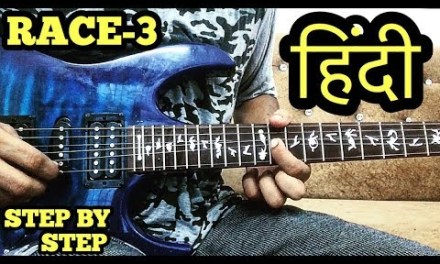 RACE-3 Theme ELECTRIC Guitar Lesson in HINDI for Beginners By FuZaiL Xiddiqui
