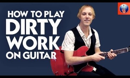 How to Play Dirty Work on Guitar – Steely Dan Song Lesson