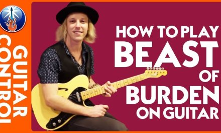 How to Play Beast of Burden on Guitar – Rolling Stones Song Lesson