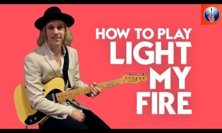 How to Play Light My Fire on Guitar – The Doors Guitar Song Lesson
