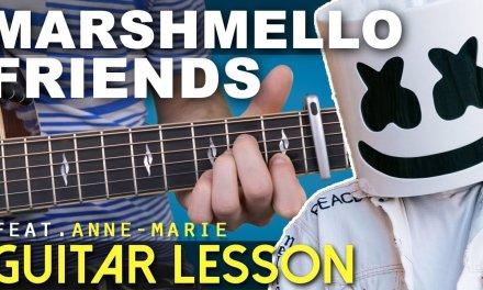 Guitar Lesson | FRIENDS | Marshmello | Chords | On-Screen TAB