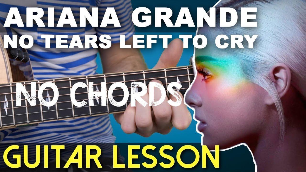 Super Easy Guitar Lesson No Tears Left To Cry Ariana Grande