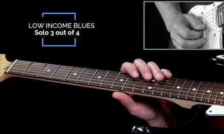 Low Income Blues Licks – Solo 3