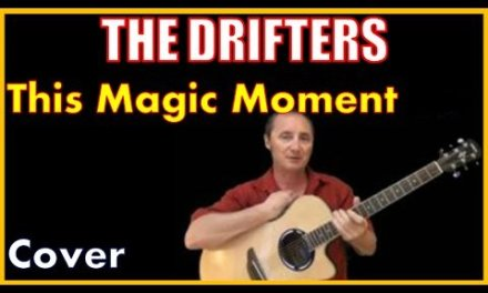 This Magic Moment Cover – The Drifters