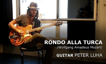 RONDO ALLA TURCA – gypsy jazz guitar inspiration – Peter Luha