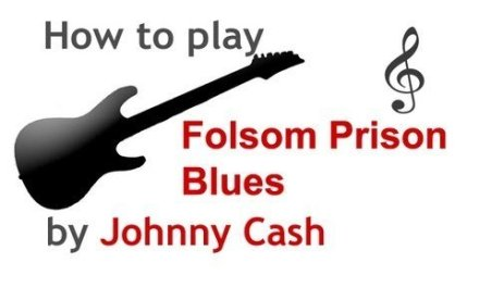 Folsom Prison Blues guitar lesson, with chords – guitarguitar.net