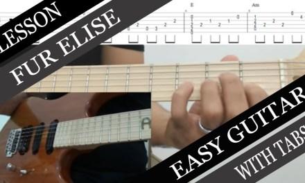 Fur Elise – Easy Solo Guitar (Chord Melody) Tutorial
