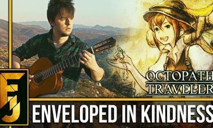 "Octopath Traveler – ""Enveloped in Kindness"" Classical Guitar Cover | FamilyJules"