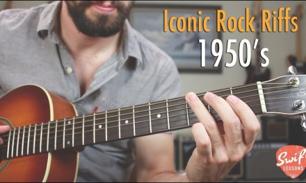 3 Iconic Rock Guitar Riffs of the 1950's