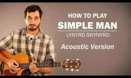 Simple Man (Lynyrd Skynyrd) Acoustic Version   How To Play   Beginner Guitar Lesson