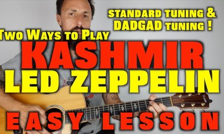Play Kashmir Led Zeppelin Standard Tuning and DADGAD