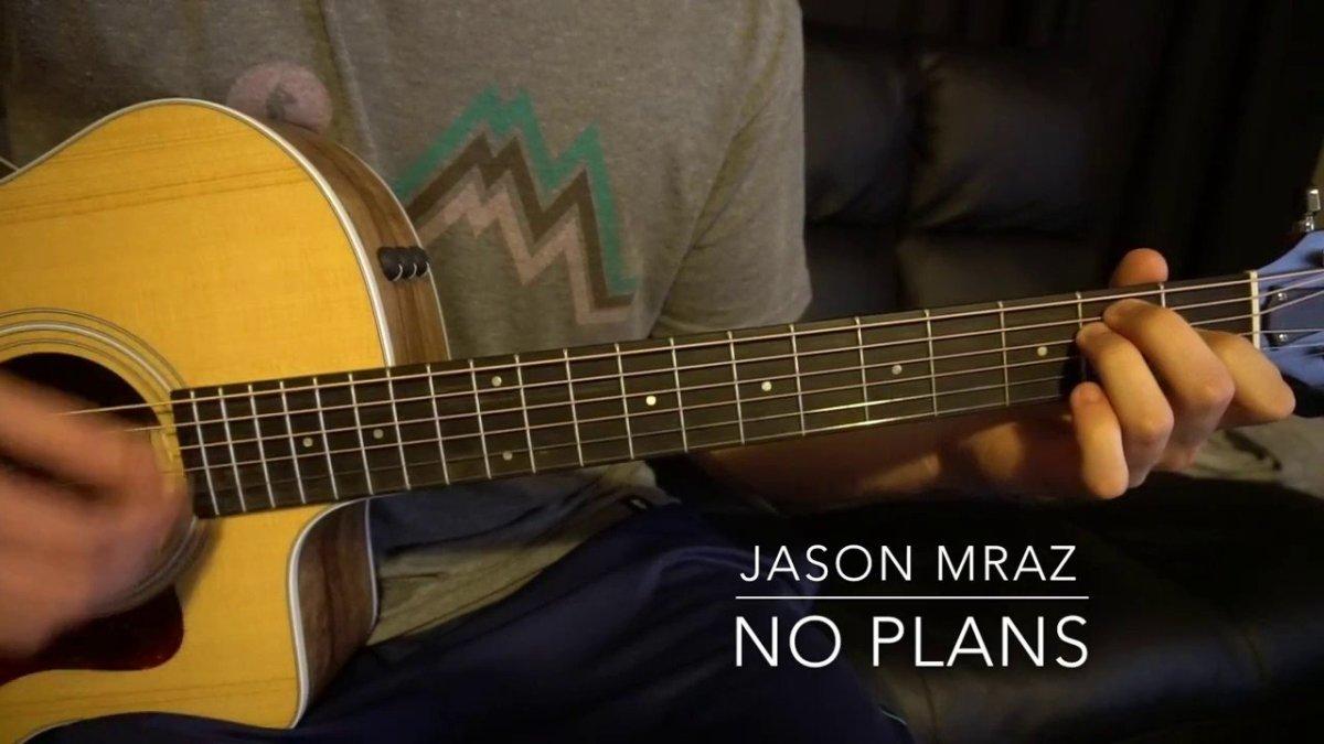 Jason Mraz No Plans Easy Guitar Lesson Wchords The Glog