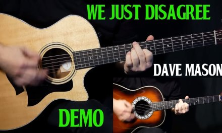 """how to play """"We Just Disagree"""" on guitar by Dave Mason 