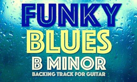 Bm Funk Blues Backing Track For Guitar