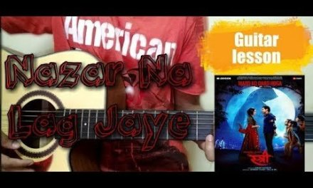 Nazar Na Lag Jaye Song Guitar lesson || stree || begginer's guitar lesson chords || ash king