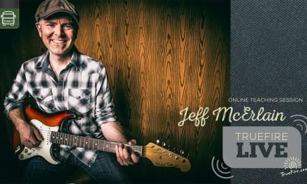 TrueFire Live: Jeff McErlain – Blues Bends