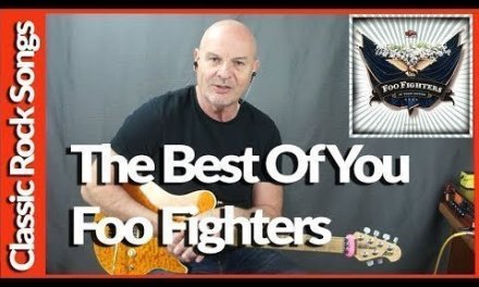The Best Of You By Foo Fighters – Guitar Lesson Tutorial