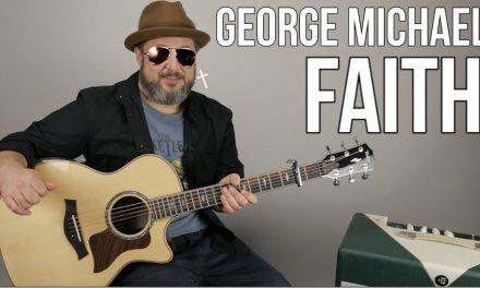 """George Michael """"Faith"""" Guitar Lesson"""
