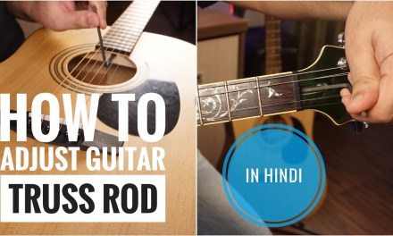 How To Adjust Guitar Truss Rod in hindi | The Guitar Chronicles
