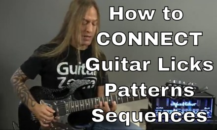 How to Connect Guitar Licks, Patterns and Sequences | Steve Stine Guitar Lesson