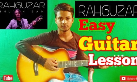 Rahguzar |Bhuvan Bam|-Easy Guitar Chords/Lessons/Tutorial/Guitar Cover..By-Merajul