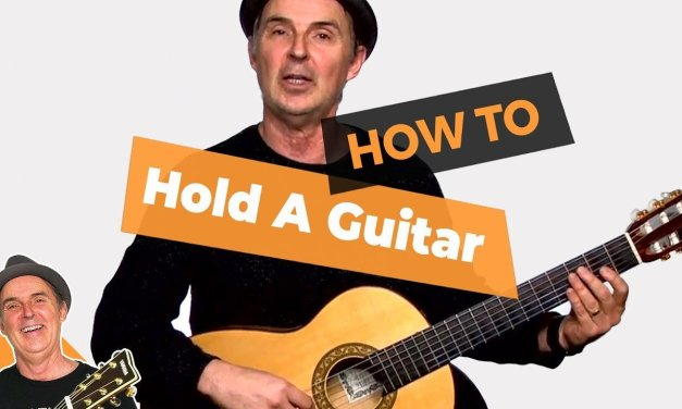 How To Hold A Guitar – Lesson #4 Beginner Guitar for Grownups
