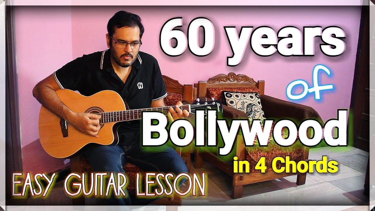 60 Years Of Bollywood In 4 Open Chords Scoopwhoop Version Easy