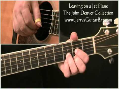 How To Play John Denver Leaving On a Jet Plane
