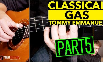 How To Play Classical Gas Tommy Emmanuel Lesson P5 Bridge 2
