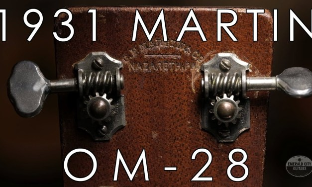 """""""Pick of the Day"""" – 1931 Martin OM 28"""