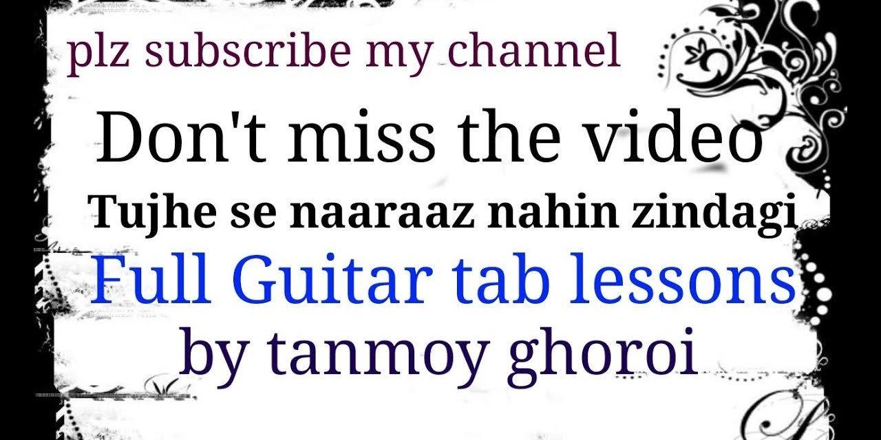 Tujhse naraz nahi zindagi Guitar tab lesson video