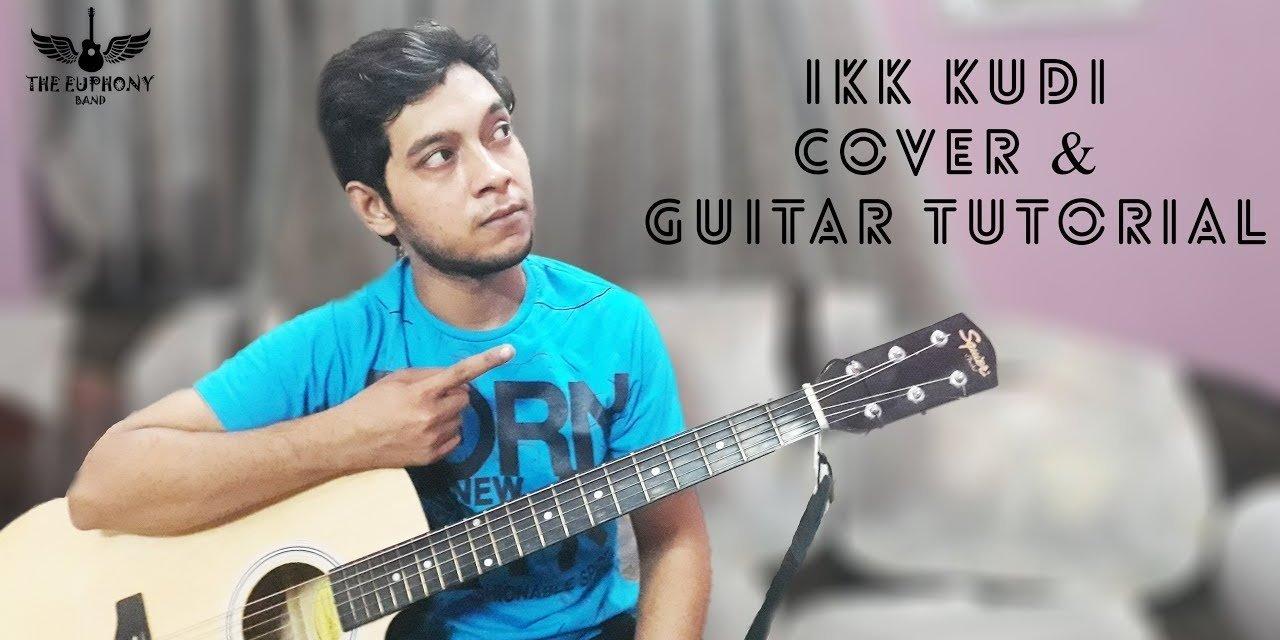 Ikk Kudi | Udta Punjab | Shahid Mallya | cover | Guitar Lesson | The Euphony