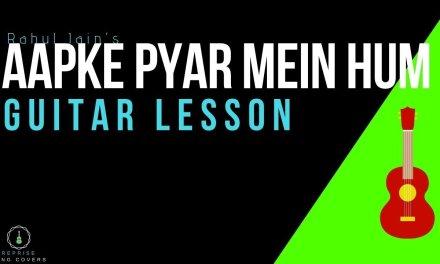 Aapke Pyaar Mein Hum Savarne Lage | Rahul Jain | guitar lesson |Easy chords |tutorial