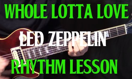 """how to play """"Whole Lotta Love"""" by Led Zeppelin – rhythm guitar lesson"""