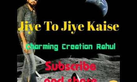 Jiye To Jiye Kaise Bin Aapke Voice CharmingCreation Rahul