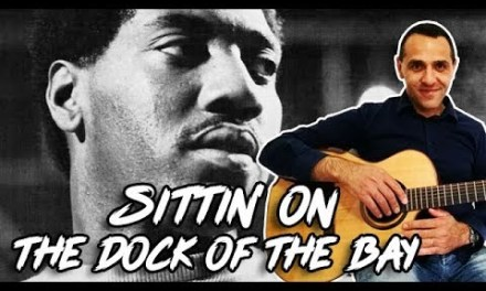 (Sittin' on) the Dock of the Bay – Otis Redding – Easy Guitar Lesson