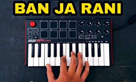 Ban Ja Tu Meri Rani Cover – Guru Randhawa | Akai Mpk Mini Mk2 INDIA | instrumental | FuZaiL Xiddiqui