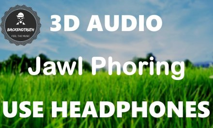 Jawl Phoring (3D AUDIO) | Virtual Surround Sound | Silajit | Hemlock Society